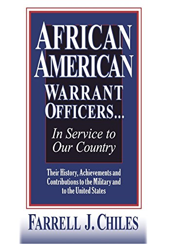 Books : AFRICAN AMERICAN WARRANT OFFICERS...IN SERVICE TO OUR COUNTRY