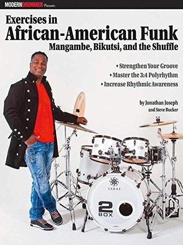 Search : Modern Drummer Presents Exercises in African-American Funk: Mangambe, Bikutsi and the Shuffle