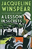 Front cover for the book A Lesson in Secrets by Jacqueline Winspear