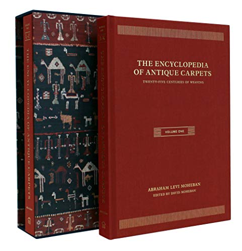 - The Encyclopedia of Antique Carpets: Twenty-Five Centuries of Weaving