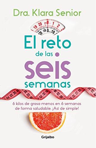 el-reto-de-las-seis-semanas-spanish-edition