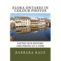 Elora Ontario in Colour Photos: Saving Our History One Photo at a Time