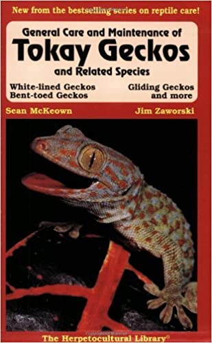 Book General Care and Maintenance of Tokay Geckos and Related Species (The Herpetocultural Library) by Sean McKeown (1997-08-02)