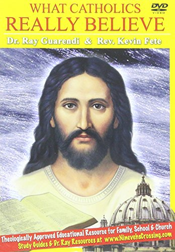 (What Catholics Really Believe DVD Series)