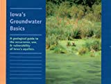 Iowa's Groundwater Basics, Jean Cutler Prior, 0967878616