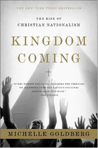 """Kingdom Coming - The Rise of Christian Nationalism"" av Michelle Goldberg"