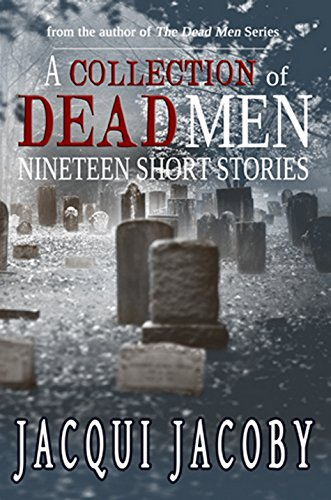 A Collection of Dead Men by Jacqui Jacoby