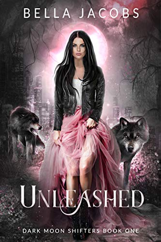 Pdf Mystery Unleashed: A Reverse Harem Urban Fantasy (Dark Moon Shifters Book 1)