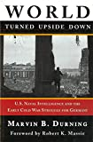 img - for World Turned Upside Down: U. S. Naval Intelligence and the Cold War Struggle for Germany book / textbook / text book