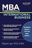 MBA Fundamentals International Business, Paul W. Thurman and Kaplan Publishing Staff, 1427798443