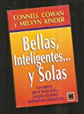 img - for Bellas, Inteligentes y Solas (Spanish Edition) book / textbook / text book