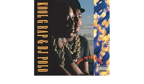 Road To The Riches by Kool G Rap & DJ Polo: Kool G Rap & DJ Polo ...