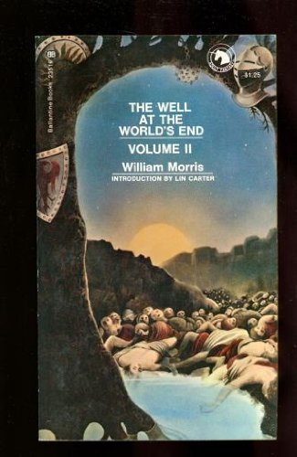 The Well At The Worlds End  Vol  2  Adult Fantasy