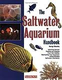 img - for The Saltwater Aquarium Handbook (Barron's Pet Handbooks) book / textbook / text book
