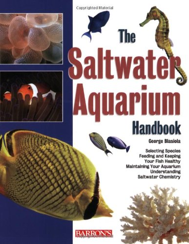 The Saltwater Aquarium Handbook (Barron's Pet Handbooks)