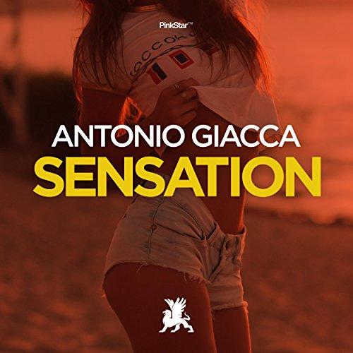 Amazon.com: Sensation (Original Mix): Antonio Giacca: MP3