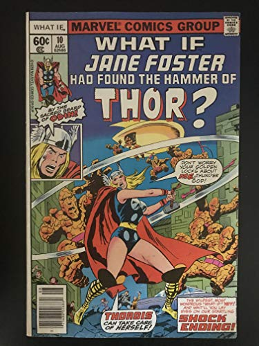 What If? #10 first printing original 1978 Marvel Comic Book 1st appearance of Jane Foster as Thor (1978 Marvel Comic Book)