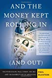 And the Money Kept Rolling in (And Out), Paul Blustein, 1586483811