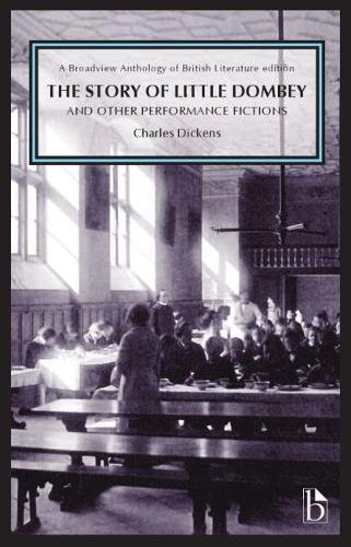 Books : The Story of Little Dombey and Other Performance Fictions (Broadview Anthology of British Literature Edition)