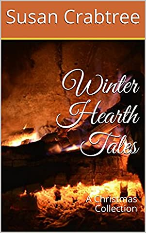 Winter Hearth Tales: A Christmas Collection (Winter Books For Older Children)