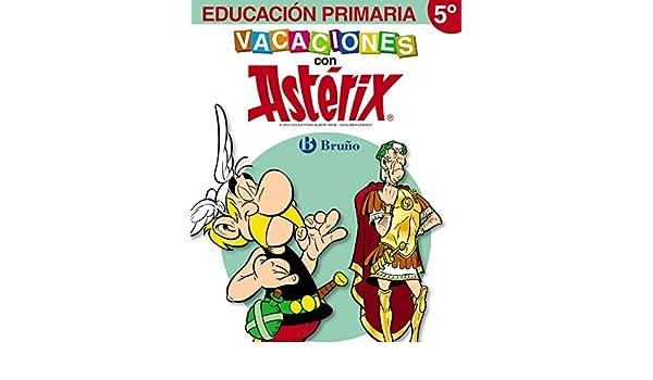 Vacaciones con Astérix 5º Primaria: Mónica... [et al.] Bofarull Jardí: 9788421673607: Amazon.com: Books