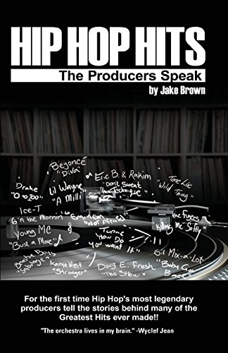 Hip Hop Hits: The Producers Speak