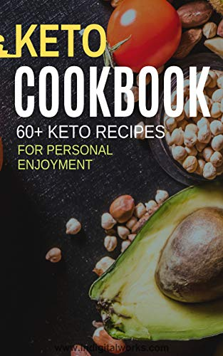 Pdf Fitness Keto Diet Cookbook : Collection of 60+ delicious Recipes that are easy and fun to make in the comfort of your own home.