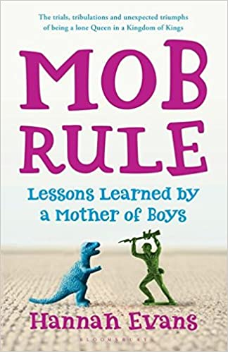 Book MOB Rule: Lessons Learned by a Mother Of Boys
