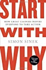 Start with Why par Sinek