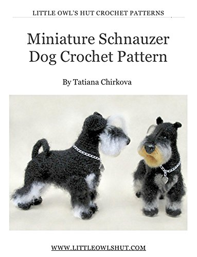 Miniature Schnauzer Dog With Wire Frame Amigurumi Crochet Pattern
