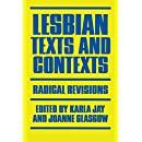Lesbian Texts and Contexts: Radical Revisions (Feminist Crosscurrents)