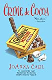 Crime de Cocoa: Three Chocoholic Mysteries (Chocoholic Mystery)
