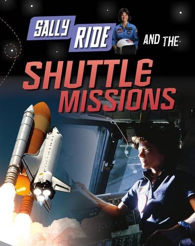 Read Online Sally Ride and the Shuttle Missions (Infosearch: Adventures in Space) ebook