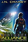 Renegade Alliance: An Intergalactic Space Opera Adventure (Renegade Star)