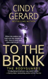 To the Brink: The Bodyguards