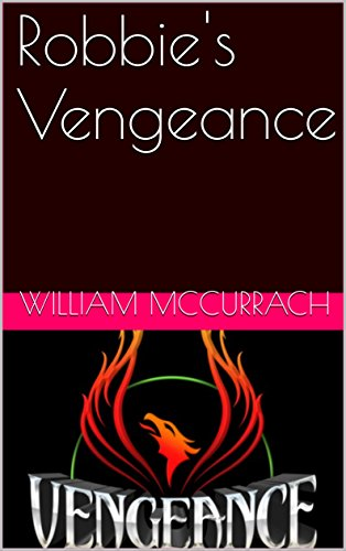 Robbie's  Vengeance by [McCurrach, William]