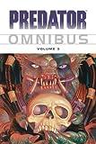 Predator Omnibus Volume 3 (v. 3)