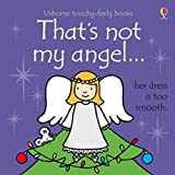 That's Not My Angel.