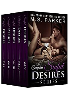 Sinful Desires: The Complete Series Box Set by [Parker, M. S.]