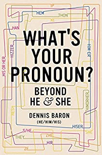 Book Cover: What's Your Pronoun?: Beyond He and She