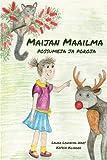 img - for Maijan maailma: possumeja ja poroja (Finnish Edition) book / textbook / text book