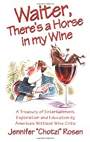 Waiter, There's a Horse in My Wine Front Cover