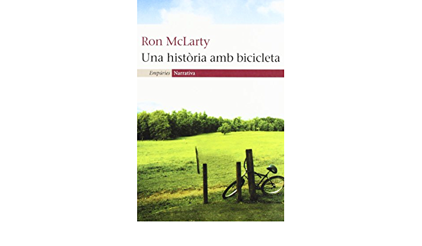 Una història amb bicicleta (EMPURIES NARRATIVA): Amazon.es ...