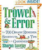 #7: Trowel and Error: Over 700 Organic Remedies, Shortcuts, and Tips for the Gardener