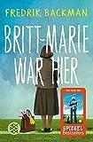 Britt-Marie war hier: Roman