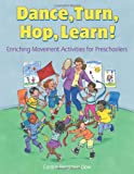 Dance, Turn, Hop, Learn!, Connie Bergstein Dow, 1929610890