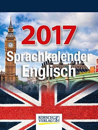 Sprachkalender Englisch 2017: Tages-Abreisskalender