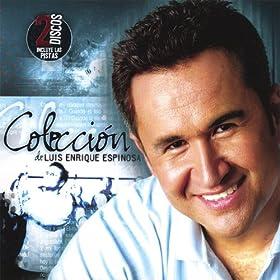 Amazon.com: La Coleccion (Incluye Pistas): Luis Enrique Espinosa: MP3