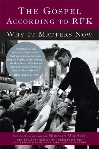 The Gospel According to RFK: Why It Matters Now ebook