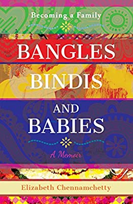 Bangles Bindis and Babies: Becoming a Family